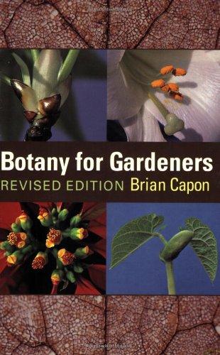 9780881926552: Botany for Gardeners