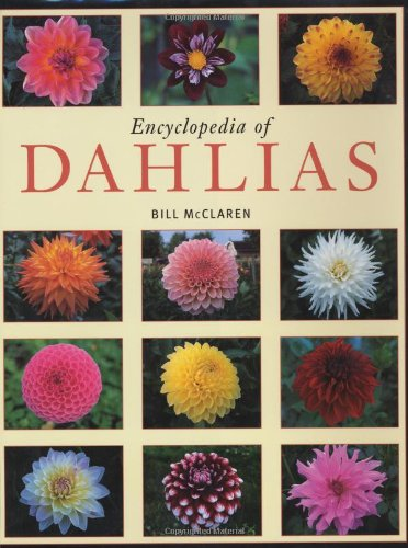 9780881926583: The Encyclopedia of Dahlias