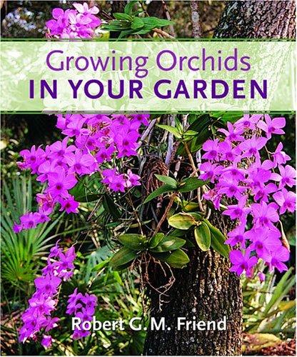 9780881926590: Growing Orchids in Your Garden