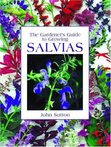 9780881926712: Gardener's Guide to Growing Salvias