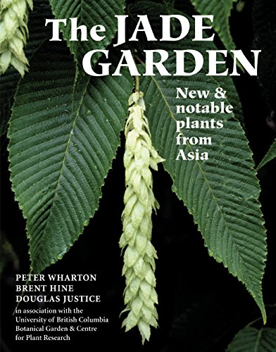 9780881927054: The Jade Garden: New and Notable Plants from Asia