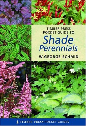 9780881927092: Pocket Guide to Shade Perennials (TIMBER PRESS POCKET GUIDES)