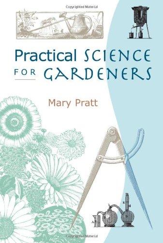 9780881927184: Practical Science for Gardeners
