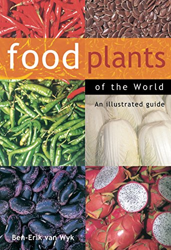 9780881927436: Food Plants of the World: An Illustrated Guide