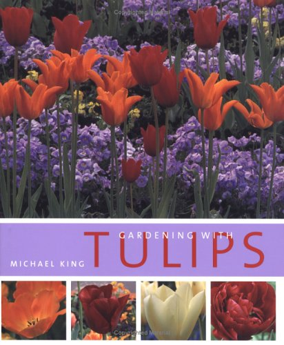 9780881927443: Gardening with Tulips