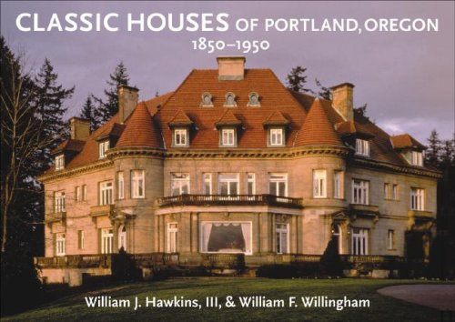 9780881927498: Classic Houses of Portland, Oregon, 1850-1950