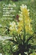 9780881927542: Orchids of Europe, North Africa and the Middle East