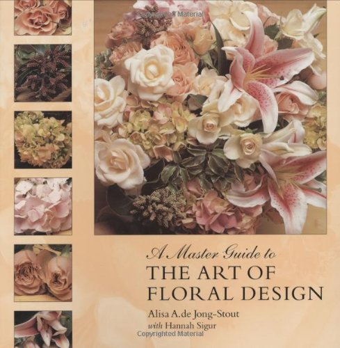 9780881927665: A Master Guide to the Art of Floral Design