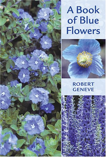 9780881927696: A Book of Blue Flowers