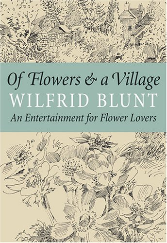 9780881927788: Of Flowers and a Village: An Entertainment for Flower Lovers