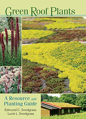 9780881927870: Green Roof Plants: A Resource and Planting Guide