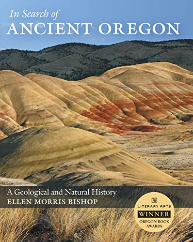 9780881927894: In Search of Ancient Oregon: A Geological and Natural History