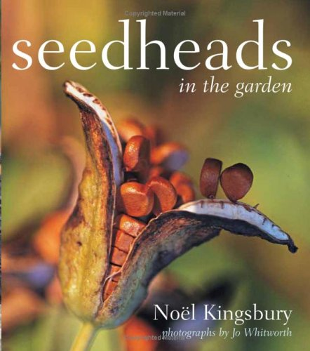 9780881927962: Seedheads in the Garden