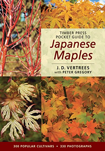 Timber Press Pocket Guide to Japanese Maples (Timber Press Pocket Guides): Vertrees, J. D.; Gregory...