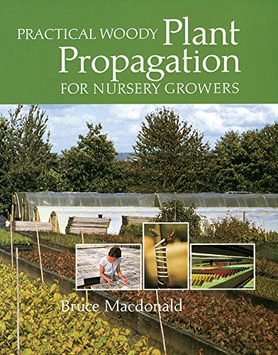 9780881928402: Practical Woody Plant Propagation for Nursery Growers