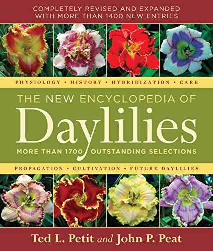 9780881928587: The New Encyclopedia of Daylilies: More Than 1700 Outstanding Selections