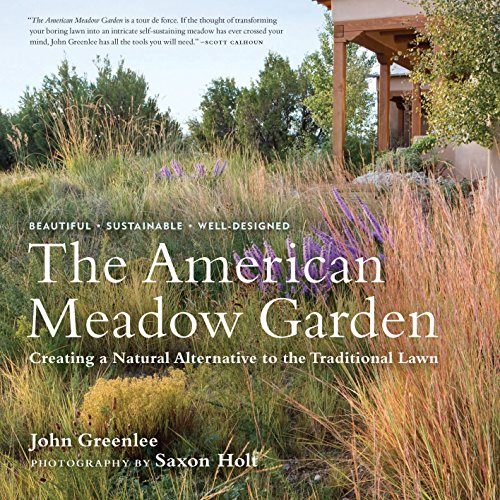 9780881928716: The American Meadow Garden: Creating a Natural Alternative to the Traditional Lawn