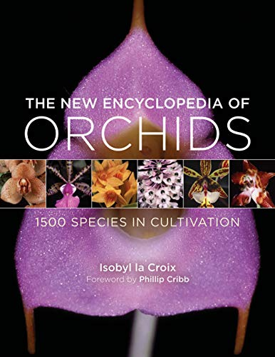 9780881928761: The New Encyclopedia of Orchids: 1500 Species in Cultivation