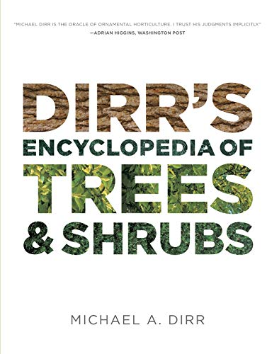 9780881929010: Dirr's Encyclopedia of Trees and Shrubs