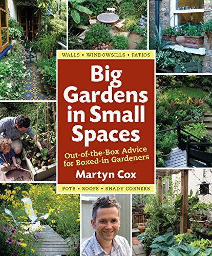 9780881929072: Big Gardens in Small Spaces: Out-of-the-Box Advice for Boxed-in Gardeners