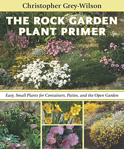 9780881929287: The Rock Garden Plant Primer: Easy, Small Plants for Containers, Patios, and the Open Garden