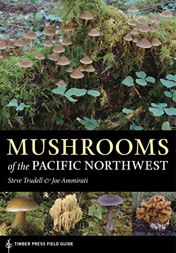 9780881929355: Mushrooms of the Pacific Northwest (A Timber Press Field Guide)