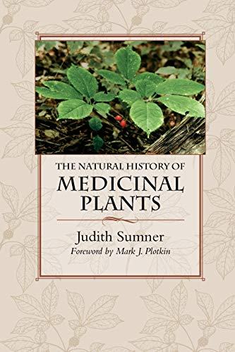 9780881929577: The Natural History of Medicinal Plants