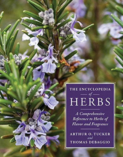 9780881929942: The Encyclopedia of Herbs: A Comprehensive Reference to Herbs of Flavor and Fragrance