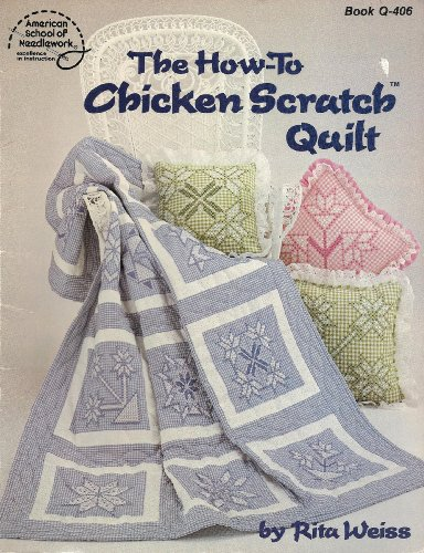 9780881950663: The how-to chicken scratch quilt