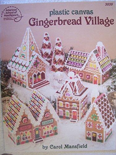 9780881950977: Plastic Canvas Gingerbread Village [Taschenbuch] by Carol Mansfield
