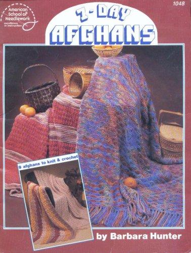 9780881951622: 7-Day Afghans (American School of Needlework #1048)