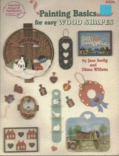 9780881951684: Painting Basics for Easy Wood Shapes (8808)