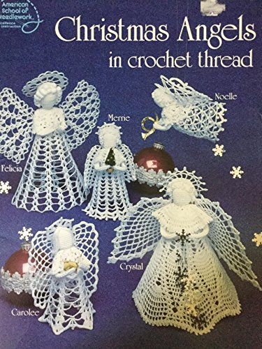 Christmas Angels in Crochet Thread (#1057): Penrod, Sue; Glass,