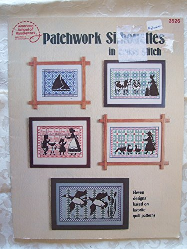 9780881952148: Patchwork Silhouettes in Cross Stitch (American School of Needlework, 3526)