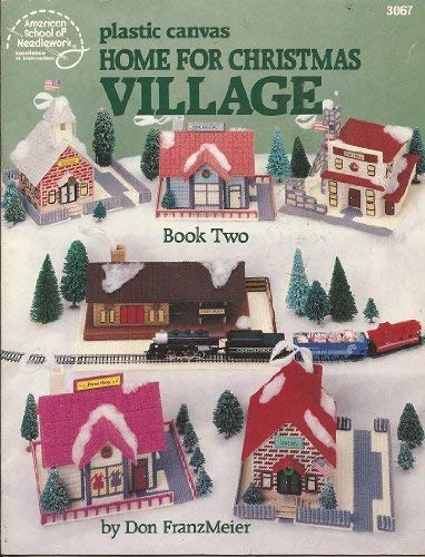 9780881952674: Plastic Canvas Home for Christmas Village Book Two