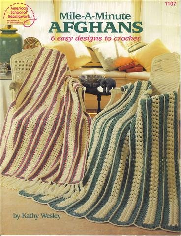 9780881953480: Mile-A-Minute Afghans: 6 Easy Designs to Crochet (1107) (American School of Needlework)