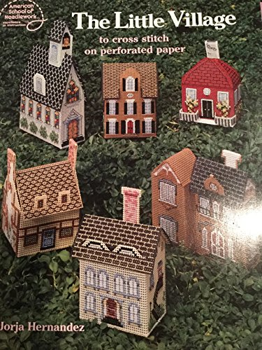 9780881954180: The Little Village - to Cross Stitch on Perforated Paper (3580)