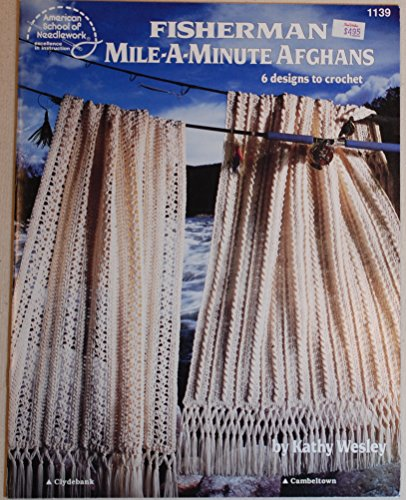 9780881954623: Fisherman mile-a-minute afghans: 6 designs to crochet