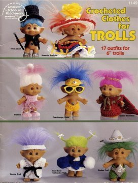 9780881954838: Crocheted Clothes for Trolls; 17 Outfits for 6