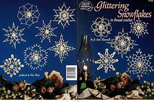 Glittering snowflakes: In thread crochet (American School: Maxwell, Jo Ann
