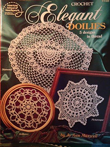 Elegant doilies: 5 designs in thread: Maxwell, Jo Ann