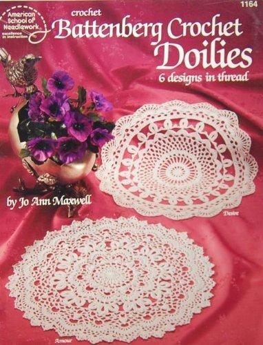 Battenberg crochet doilies: 6 designs in thread: Maxwell, Jo Ann