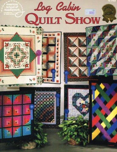 9780881955873: Log Cabin Quilt Show