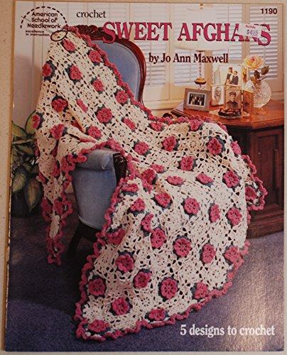 Crochet Sweet Afghans: Jo Ann Maxwell