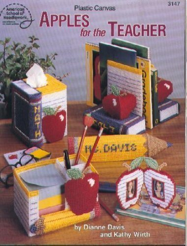 9780881956672: Plastic Canvas Apples for the Teacher (American School of Needlework #3147)