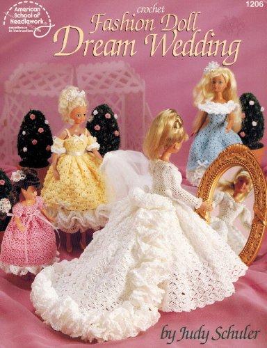 Crochet Fashion Doll Dream Wedding: Judy Schuler