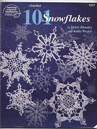 9780881957266: Crochet 101 Snowflakes (American School of Needlework No. 1217)