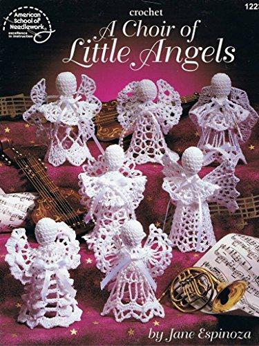 9780881957365: Crochet: A Choir of Little Angels (American School Needlwork)
