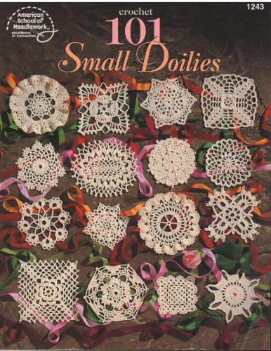 9780881958201: Crochet 101 Small Doilies