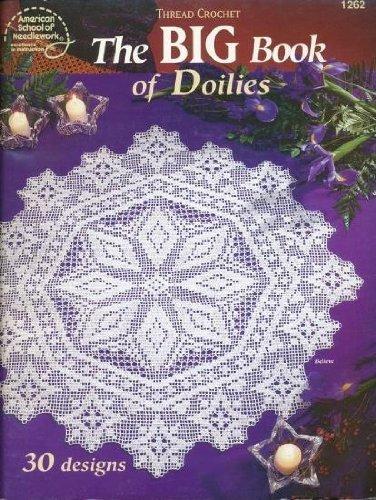 9780881958560: Thread Crochet The Big Book of Doilies